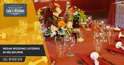 Exceptional Indian Catering Services in Melbourne
